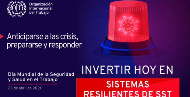 28 de abril, Día Mundial de la Seguridad y Salud en el Trabajo